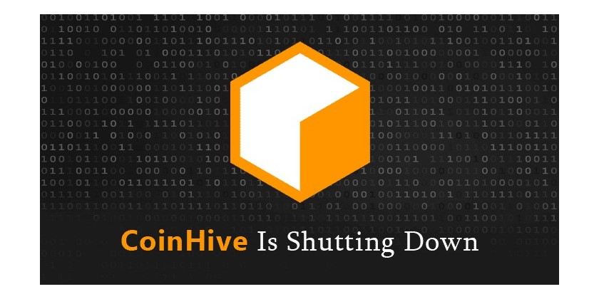 Hackers Favorite CoinHive Cryptocurrency Mining Service Shutting Down